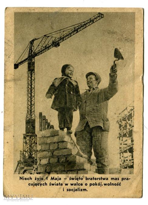 1 Maja Święto Ludzi Pracy - pierwszomajowa pocztówka wydana jeszcze za Bieruta -