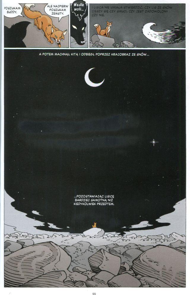 """""""A potem machnął kitą i odbiegł przez poprzez krajobraz ze snów ....pozostawiając lisicę bardziej samotną niż kiedykolwiek przedtem"""" (Sandman : Senni Łowcy, Neil Gaiman, P.Craig Russel, Egmont, 2010)"""